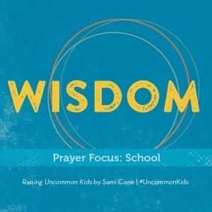 Raising Uncommon Kids Wisdom