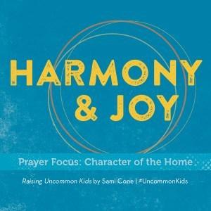 harmony & joy raising uncommon kids