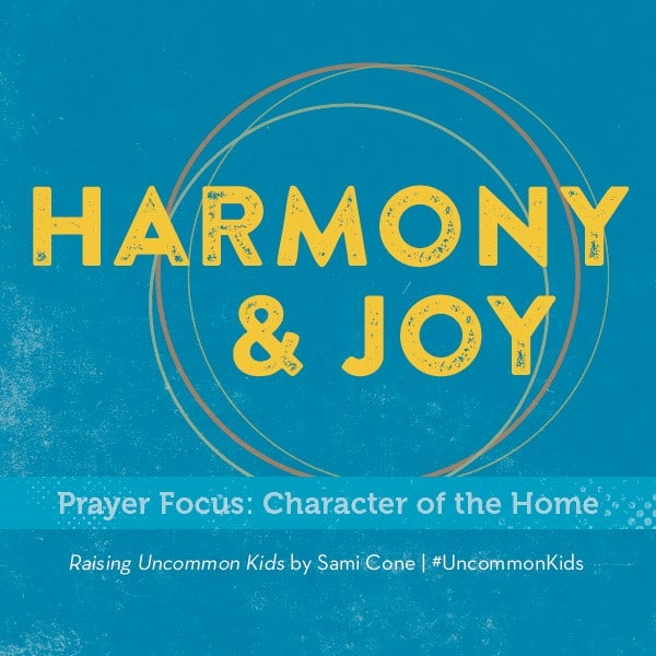 harmony & joy raising uncommon kids