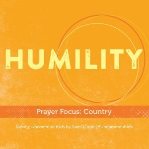 Humility Raising Uncommon Kids