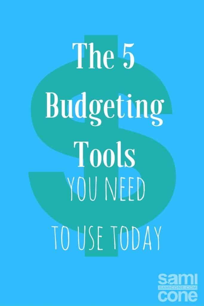 5 Budgeting Tools