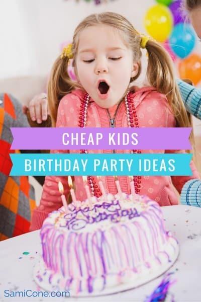 Cheap Kids Birthday Party Ideas