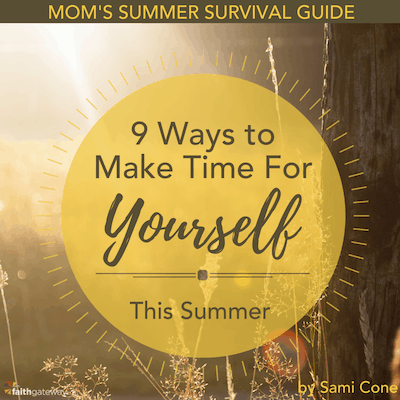 moms summer survival guide make time for yourself