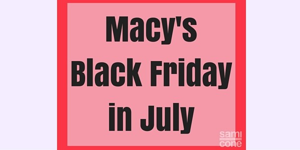 macys black friday in july 2016 coupon