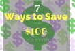 7-ways-to-save-100-month