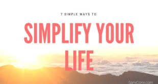 7 simple ways to simplify your life