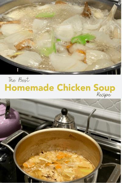 The Best Homemade Chicken Soup Recipe Pinterest