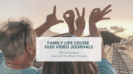 Family Life Cruise Video Journals 2020