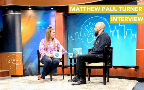 matthew Paul Turner interview on The Sami Cone Show February 2020