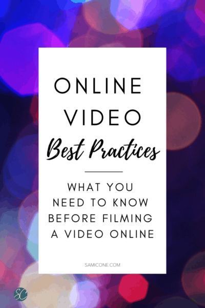 Online video best practices: what you need to know before filming a video online Pinterest shareable image