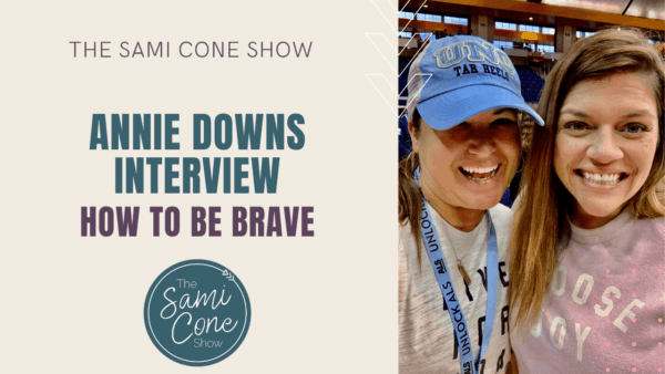 Annie Downs Interview Be Brave YouTube Cover