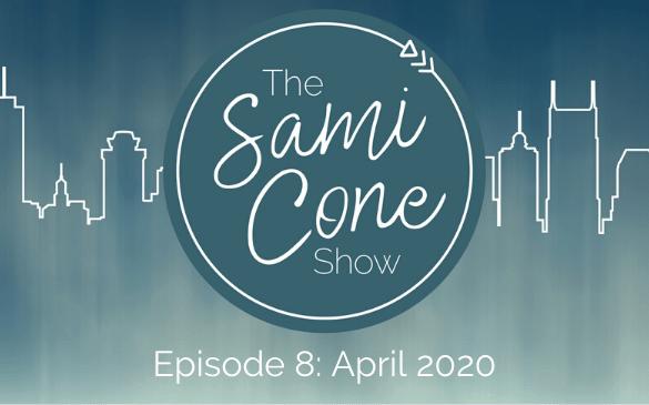 The Sami Cone Show Episode 8 April 2020