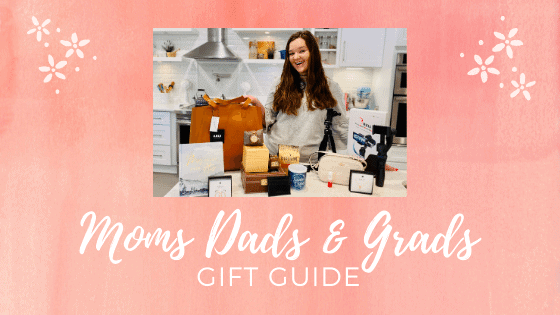Moms Dads & Grads Gift Guide Blog