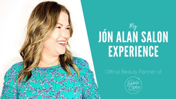 My Jon Alan Salon experience