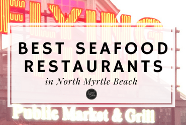 Best Seafood Restaurants North Myrtle Beach