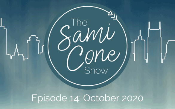 Episode 14_ October 2020 Sami Cone Show