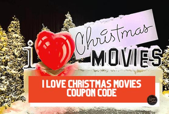 I LOVE CHristmas Movies Coupon code
