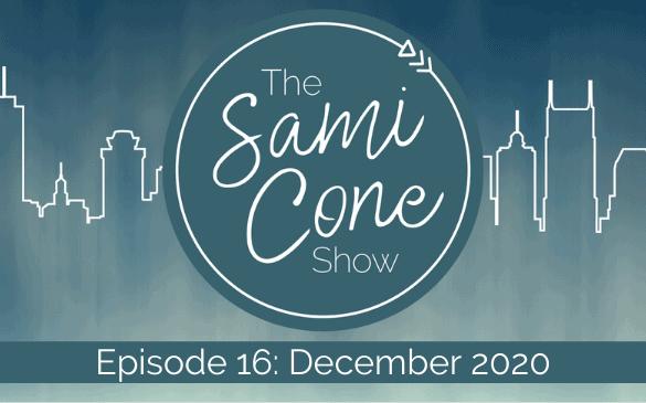 The Sami Cone Show December 2020 Episode 16