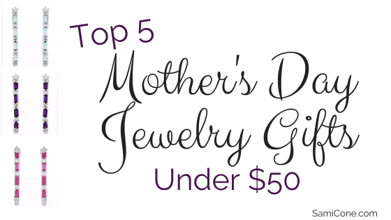 top 5 mother's day jewelry gifts under $50