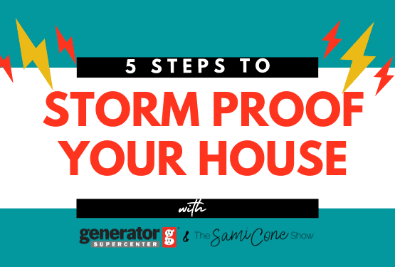 5 Steps to storm proof your house