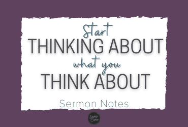 start thinking about what you think about