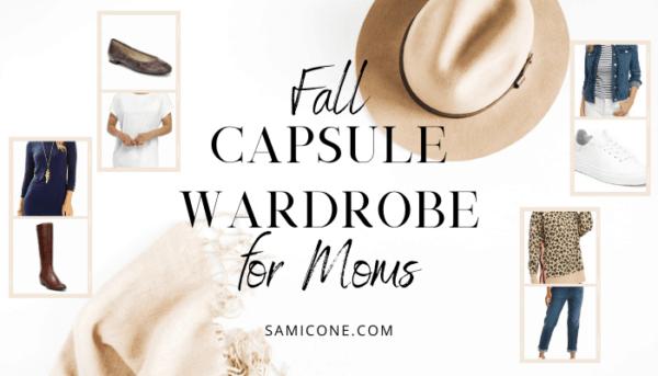 Fall 2021 Capsule Wardrobe for Moms